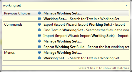 CTRL+3 with Manage Working Sets...