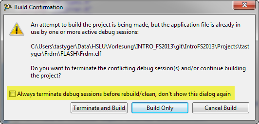 Clean or build while the program is debugged