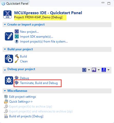Terminate, Build and Debug in MCUXpresso IDE